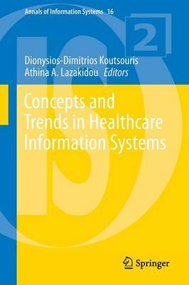 Concepts and Trends in Healthcare Information Systems