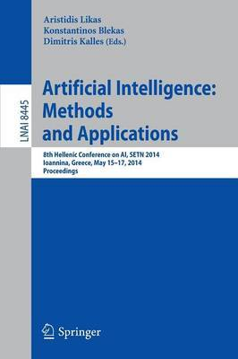 Artificial Intelligence: Methods and Applications: 8th Hellenic Conference on AI, SETN 2014, Ioannina, Greece, May, 15-17, 2014, Proceedings