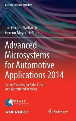 Advanced Microsystems for Automotive Applications 2014: Smart Systems for Safe, Clean and Automated Vehicles