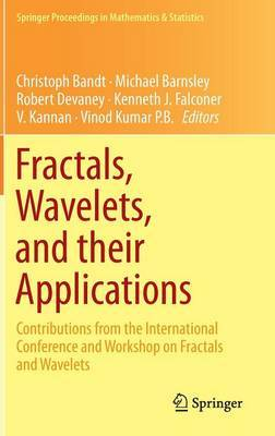 Fractals, Wavelets, and Their Applications: Contributions from the International Conference and Workshop on Fractals and Wavelets