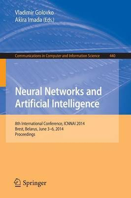 Neural Networks and Artificial Intelligence: 8th International Conference, ICNNAI 2014, Brest, Belarus, June 3-6, 2014. Proceedings