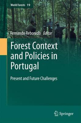 Forest Context and Policies in Portugal: Present and Future Challenges: 2014