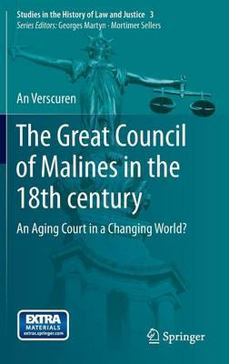 The Great Council of Malines in the 18th Century: An Aging Court in a Changing World?