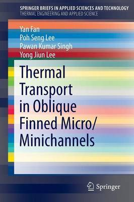Thermal Transport in Oblique Finned Micro/Minichannels