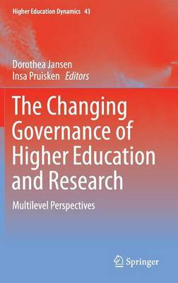 The Changing Governance of Higher Education and Research: Multilevel Perspectives
