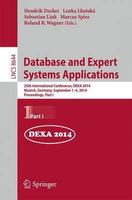Database and Expert Systems Applications: 25th International Conference, Dexa 2014, Munich, Germany, September 1-4, 2014. Proceedings, Part I