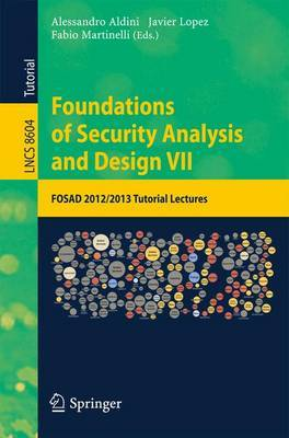 Foundations of Security Analysis and Design VII: Fosad 2012 / 2013 Tutorial Lectures
