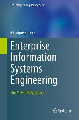 Enterprise Information Systems Engineering: The Merode Approach