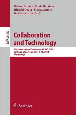 Collaboration and Technology: 20th International Conference, Criwg 2014, Santiago, Chile, September 7-10, 2014, Proceedings
