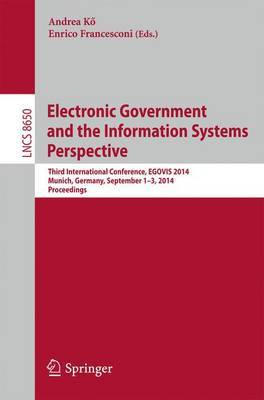 Electronic Government and the Information Systems Perspective: Third International Conference, EGOVIS 2014, Munich, Germany, September 1-3, 2014. Proceedings