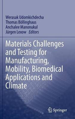 Materials Challenges and Testing for Manufacturing, Mobility, Biomedical Applications and Climate: Materials Data and Materials for Energy