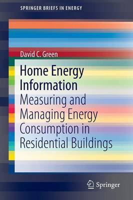 Home Energy Information: Measuring and Managing Energy Consumption in Residential Buildings