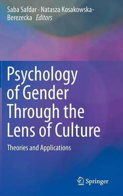 The Psychology of Gender and Culture Across the World: Theories and Applications