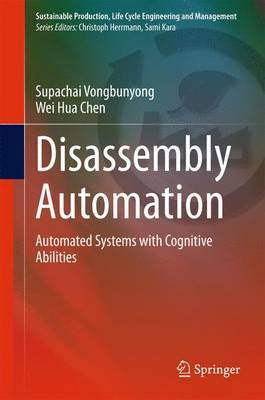 Disassembly Automation: Automated Systems with Cognitive Abilities