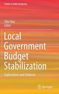 Local Government Budget Stabilization: Explorations and Evidence