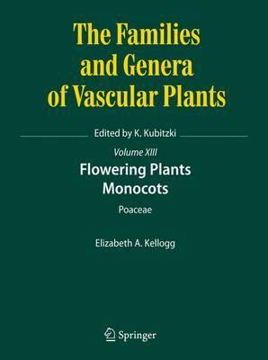 Flowering Plants. Monocots: Poaceae