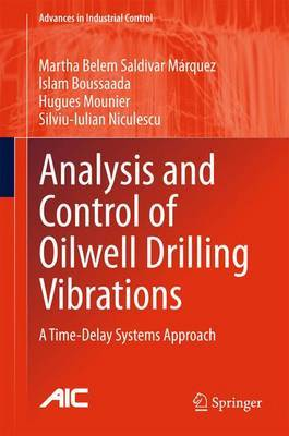Analysis and Control of Oilwell Drilling Vibrations: A Time-Delay Systems Approach