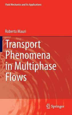 Transport Phenomena in Multiphase Flows