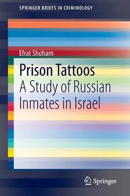 Prison Tattoos: A Study of Russian Inmates in Israel