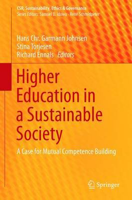 Higher Education in a Sustainable Society: A Case for Mutual Competence Building