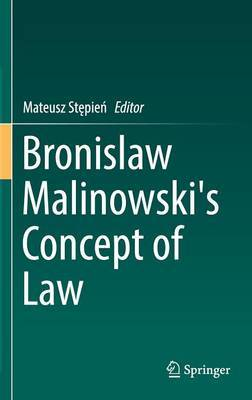 Bronislaw Malinowski's Concept of Law