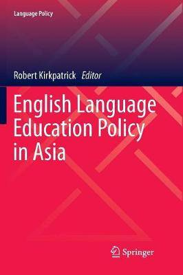 English Language Education Policy in Asia