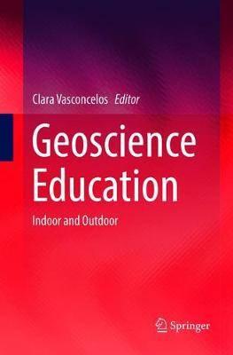 Geoscience Education: Indoor and Outdoor