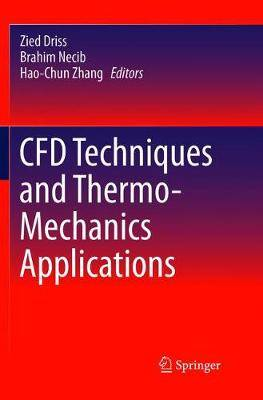 CFD Techniques and Thermo-Mechanics Applications