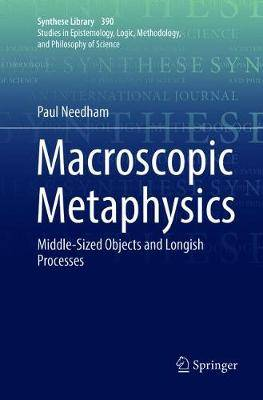 Macroscopic Metaphysics: Middle-Sized Objects and Longish Processes