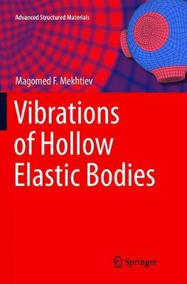 Vibrations of Hollow Elastic Bodies