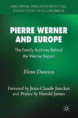 Pierre Werner and Europe: The Family Archives Behind the Werner Report