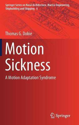 Motion Sickness: A Motion Adaptation Syndrome