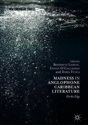 Madness in Anglophone Caribbean Literature: On the Edge