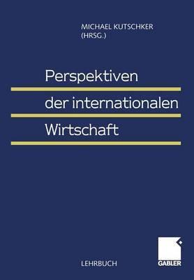Perspektiven der Internationalen Wirtschaft