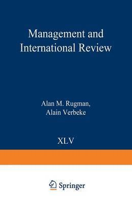 The Limits to Globalization and the Regional Strategies of Multinational Enterprises: Issue 1/2005