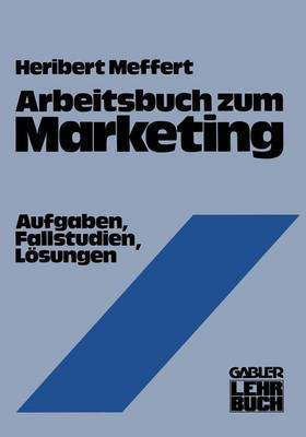 Arbeitsbuch zum Marketing
