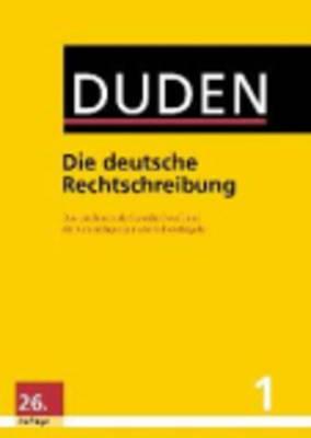 Der Duden in 12 Banden: 1 - Die deutsche Rechtschreibung