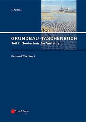 Grundbau-taschenbuch: Teil 2: Geotechnische Verfahren