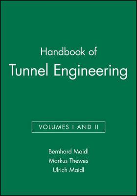 Handbook of Tunnel Engineering: v. 1 & 2