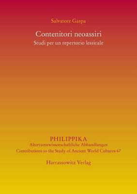 Contenitori Neoassiri: Studi Per Un Repertorio Lessicale