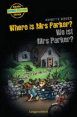 Where is Mrs Parker/Wo Ist Mrs Parker?