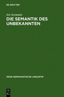 Die Semantik Des Unbekannten: Historische Bedeutungsworterbucher Im 19. Jahrhundert - Schmitthenner Und Weigand