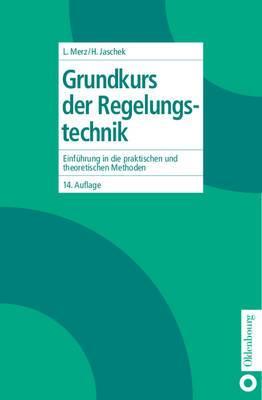 Grundkurs Der Regelungstechnik