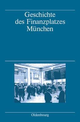 Geschichte Des Finanzplatzes Munchen
