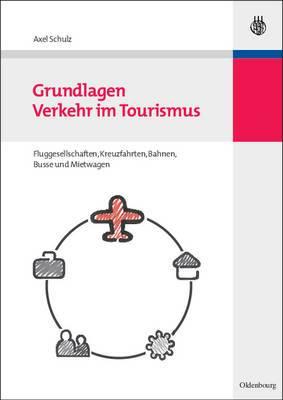 Grundlagen Verkehr Im Tourismus