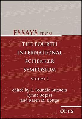Essays from the Fourth International Schenker Symposium: Volume 2