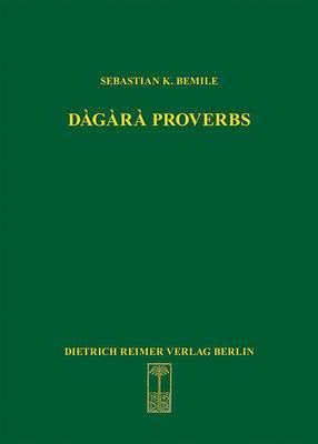 Dagara Proverbs: Language in Africa, Volume 25