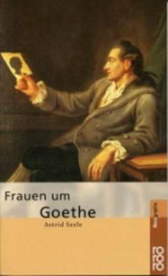 Rowohlt Bildmonographien: Frauen Um Goethe