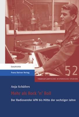 Mehr ALS Rock 'n' Roll: Der Radiosender Afn Bis Mitte Der Sechziger Jahre