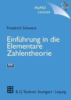 Einfuhrung in Die Elementare Zahlentheorie